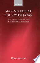 Making Fiscal Policy In Japan