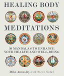 Healing Body Meditations The Body Through Visual Meditation O