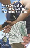 Police Corruption And Police Reforms In Developing Societies