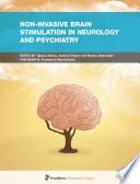 Non invasive Brain Stimulation in Neurology and Psychiatry