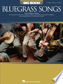 The Big Book Of Bluegrass Songs Songbook
