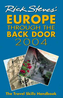 Rick Steves Europe Through The Back Door 2004
