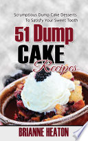 51 Dump Cake Recipes Scrumptious Dump Cake Desserts To Satisfy Your Sweet Tooth