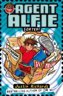 Ebook Sorted! (Agent Alfie, Book 2) Epub Justin Richards Apps Read Mobile