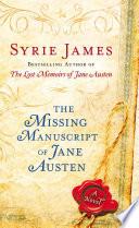 The Missing Manuscript of Jane Austen Book PDF