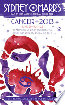 Sydney Omarr s Day by Day Astrological Guide for the Year 2013  Cancer