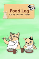 Food Log 30 Day To Know Thyself