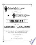 Biographical and Historical Memoirs of Western Arkansas