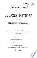 Fondations de bourses d'études instituées en faveur des Luxembourgeois