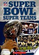 Super Bowl Super Teams