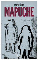 Mapuche Of The Earth Who Roamed The Most Fertile
