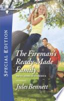 The Fireman s Ready Made Family