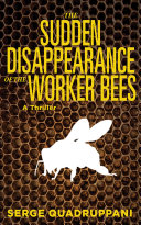 download ebook the sudden disappearance of the worker bees pdf epub