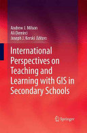 International Perspectives on Teaching and Learning with GIS in Secondary Schools