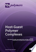 Host Guest Polymer Complexes