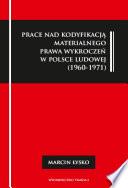 Prace nad kodyfikacją materialnego prawa wykroczeń w Polsce Ludowej (1960-1971)