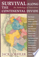 Survival Along the Continental Divide Wandered The West Engaging People In Conversations