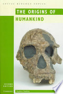 The Origins of Humankind