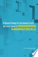 A Research Strategy For Environmental Health And Safety Aspects Of Engineered Nanomaterials