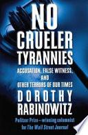 No Crueler Tyrannies Book PDF