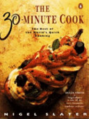 The 30-minute Cook : book satisfies both our appetite...