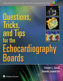 Questions  Tricks  and Tips for the Echocardiography Boards