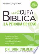 La Nueva Cura Biblica Para La Perdida De Peso
