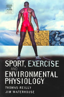 Sport, Exercise and Environmental Physiology