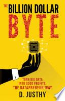 The Billion Dollar Byte book