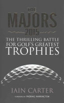 The Majors 2015 : trophies in one of the...