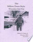 The Milton Dean Style Wooden Eel Pot