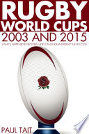 Rugby World Cups   2003 and 2015