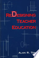 Redesigning Teacher Education
