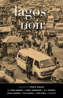 Lagos Noir By One Of Nigeria S Best Known