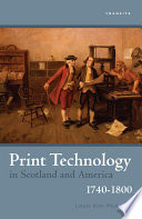 Print Technology in Scotland and America  1740   1800