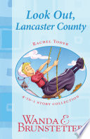 Rachel Yoder Story Collection 1  Look Out  Lancaster County