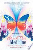 Breakfree Medicine