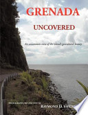 Grenada Uncovered The Obvious Notion That It Is