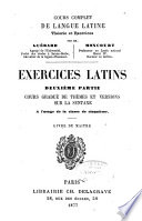 Exercises Latins  2e Partie  Cours Gradue de Themes Et Versions Sur la Syntaxe