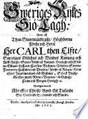 Sweriges Rijkes Siö-Lagh: som aff ... Carl then Elfte ... stadgat wardt (den Tolffte Dagh vthi Junij Månadh) åhr effter Christi Byrd Ett Tusende Sex Hundrade Sextijonde och Siunde. MS. notes