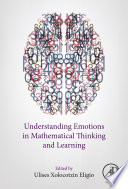 Understanding Emotions in Mathematical Thinking and Learning