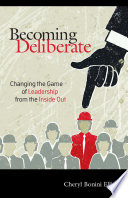 Becoming Deliberate