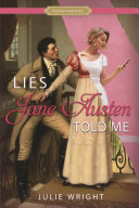 Lies Jane Austen Told Me Book Cover
