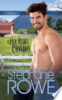 Her Rebel Cowboy  Rodeo Knights  A Western Romance Novel