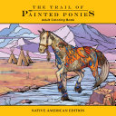 Trail of Painted Ponies Coloring Book