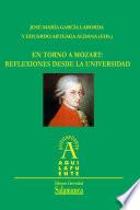 En torno a Mozart: reflexiones desde la universidad