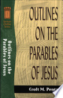 Outlines On The Parables Of Jesus Sermon Outline Series