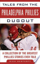 Tales From The Philadelphia Phillies Dugout book