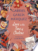 Love In The Time Of Cholera Illustrated Edition