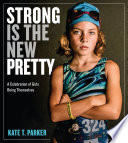 Strong Is the New Pretty Pdf/ePub eBook